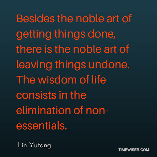 Leadership quotes on focus - Lin Yutang