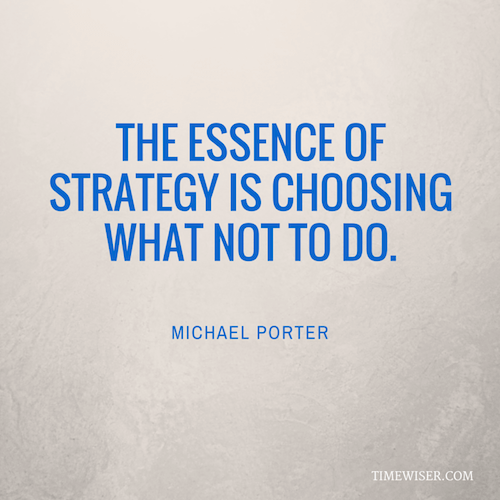 Leadership quotes on focus - Michael Porter
