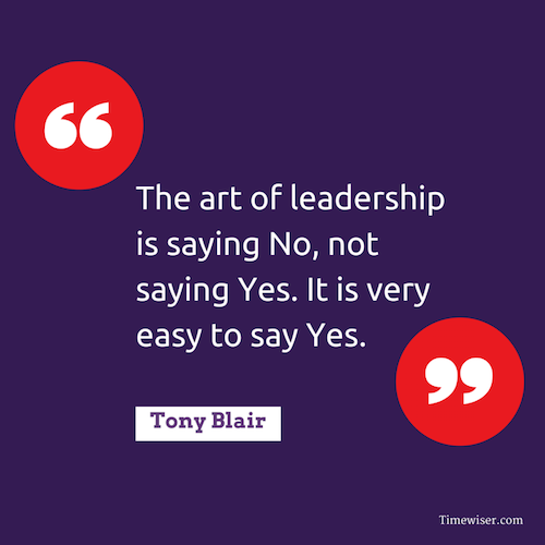 Leadership quotes on focus - Tony Blair